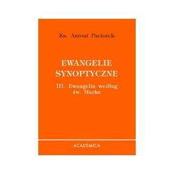 Ewangelie synoptyczne. III. Ewangelia według św. Marka