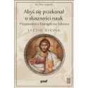 Abyś się przekonał o słuszności nauk. Zasłuchani w przypowieści z Ewangelii św. Łukasza Lectio divina