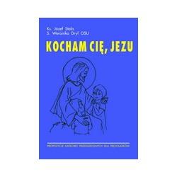 Kocham Cię Jezu. Propozycje katechez dla pięciolatków