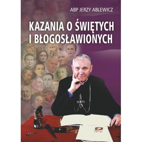 KAZANIA O ŚWIĘTYCH I BŁOGOSŁAWIONYCH
