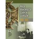 PRASA KRAKOWSKICH SZARYCH SZEREGÓW 1939–1945