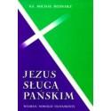 Jezus Sługą Pańskim