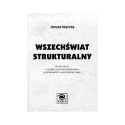 Wszechświat strukturalny w dziele J. Metallmana