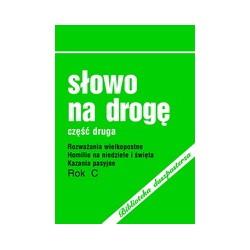 Słowo na drogę. Rok C. (2004) Cz. II.
