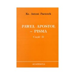 Paweł Apostoł Pisma. Cz. II