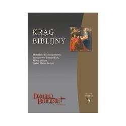 KRĄG BIBLIJNY Zeszyt spotkań 5. Materiały dla duszpasterzy, animatorów i wszystkich, którzy pragną czytać Pismo Święte.