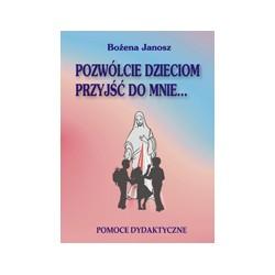 POZWÓLCIE DZIECIOM PRZYJŚĆ DO MNIE Pomoce dydaktyczne