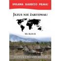 JEZUS NIE ŻARTOWAŁ! Dziennik z podróży misyjnej