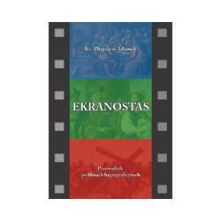 EKRANOSTAS Przewodnik po filmach hagiograficznych