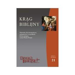 KRĄG BIBLIJNY Zeszyt spotkań 21. Kwiecień - czerwiec 2013 Materiały dla duszpasterzy, animatorów i wszystkich, którzy pr ...