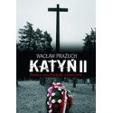 KATYŃ II Słońce wschodziło czerwone Wspomnienie z wyjazdu do Katynia i Smoleńska w dniu 10 kwietnia 2010 roku