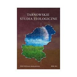 TARNOWSKIE STUDIA TEOLOGICZNE Tom XXXI/zeszyt okolicznościowy