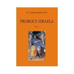PROROCY IZRAELA Cz. I