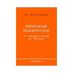Ewangelie synoptyczne. II. Ewangelia według św. Mateusza