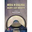 MEDIA W DIALOGU MURY CZY MOSTY