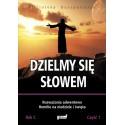 Dzielmy się Słowem. Rok C, cz. 1 Rozważania adwentowe, homilie na niedziele i święta