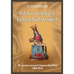 PANI NASZA LIMANOWSKA.