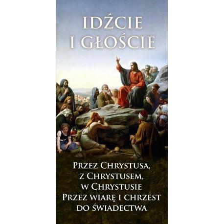 """BANER DEKORACYJNY. Hasło Roku Liturgicznego """"Idźcie i głoście"""""""