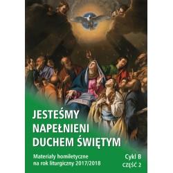 JESTEŚMY NAPEŁNIENI DUCHEM ŚWIĘTYM. Materiały homiletyczne na rok liturgiczny 2017/2018