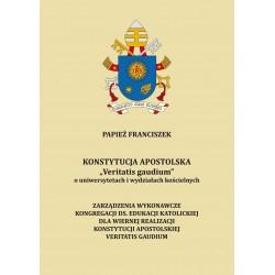 """KONSTYTUCJA APOSTOLSKA """"Veritatis gaudium"""" o uniwersytetach i wydziałach kościelnych"""