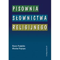 PISOWNIA SŁOWNICTWA RELIGIJNEGO, wyd. 2 opr. miękka