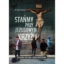 Stańmy przy Jezusowym krzyżu