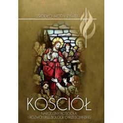 Kościół. Narodziny Kościoła i rozwój eklezjologii chrześcijańskiej