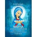 Maryja ożywiona Duchem Świętym