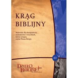 KRĄG BIBLIJNY. Zeszyt spotkań 40 (z płytą CD)