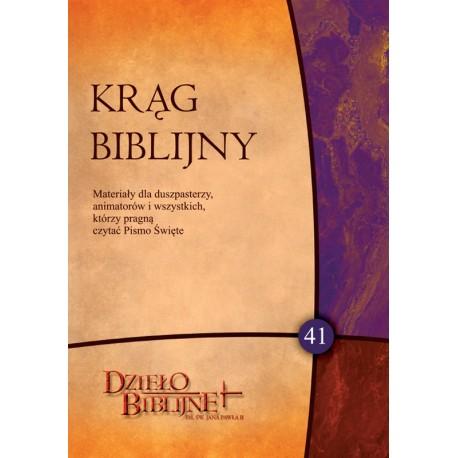 KRĄG BIBLIJNY. Zeszyt spotkań 41 (z płytą CD)