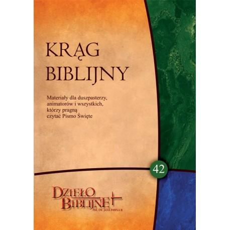 KRĄG BIBLIJNY. Zeszyt spotkań 42 (z płytą CD)