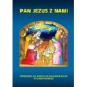 PAN JEZUS Z NAMI. Zeszyt ucznia do religii dla klasy pierwszej