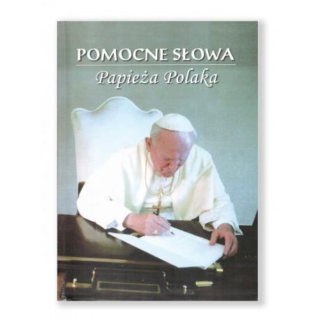 POMOCNE SŁOWA Papieża Polaka
