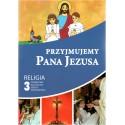 PRZYJMUJEMY PANA JEZUSA PODRĘCZNIK DLA KLASY III SZKOŁY PODSTAWOWEJ