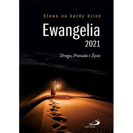 Ewangelia 2021. Droga, Prawda i Życie