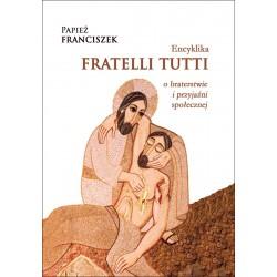 Encyklika Fratelli tutti o braterstwie i przyjaźni społecznej