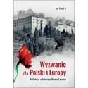 Wyzwanie dla Polski i Europy