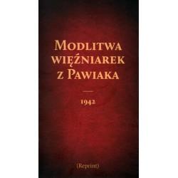 Modlitwa więźniarek z Pawiaka 1942 (Reprint)