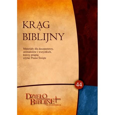 KRĄG BIBLIJNY. Zeszyt spotkań 44 (z płytą CD)