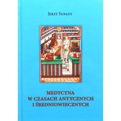 Medycyna W czasach antycznych i średniowiecznych