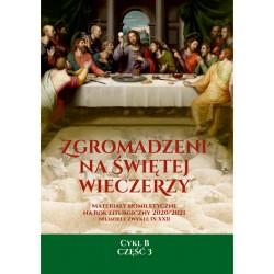 ZGROMADZENI NA ŚWIĘTEJ WIECZERZY. Materiały homiletyczne na rok liturgiczny 2020/2021