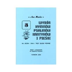 Wybór hymnów, psalmów, kantyków i pieśni. Zeszyt 3. Ave Maria