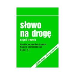 Słowo na drogę. Rok C. (2004). Część III