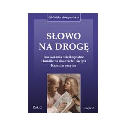 Słowo na drogę cz. 2 Rok C (2007)