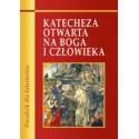 KATECHEZA OTWARTA NA BOGA I CZŁOWIEKA PORADNIK DLA KATECHETÓW