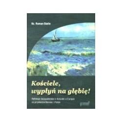 Kościele, wypłyń na głębię! Refleksje o Kościele w Europie na przykładzie Niemiec i Polski MIEC I POLSKI