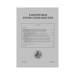 TARNOWSKIE STUDIA TEOLOGICZNE Tom XXVI/2