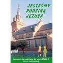 JESTEŚMY RODZINĄ JEZUSA PODRĘCZNIK nr AZ-11-01/1-9 DO NAUKI RELIGII DLA UCZNIA KLASY I SZKOŁY PODSTAWOWEJ