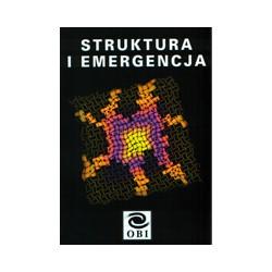 STRUKTURA I EMERGENCJA