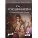 IDEA ODNOWIENIA KOSMOSU w eschatologicznej doktrynie tradycji synoptycznej i Janowej